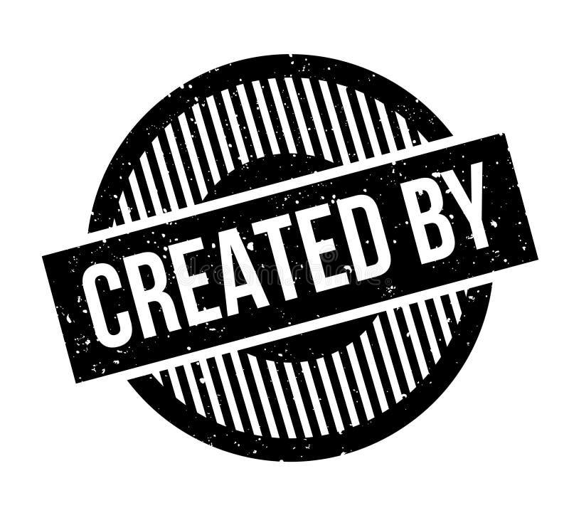 Créé par le tampon en caoutchouc illustration de vecteur