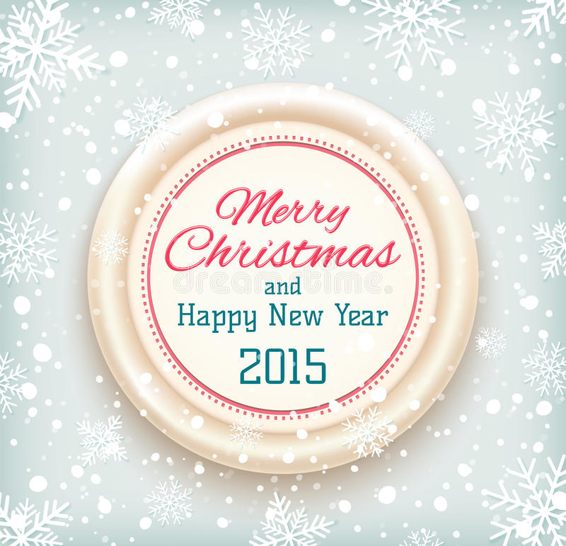 Crachá 2015 do Feliz Natal e do ano novo feliz sobre ilustração stock