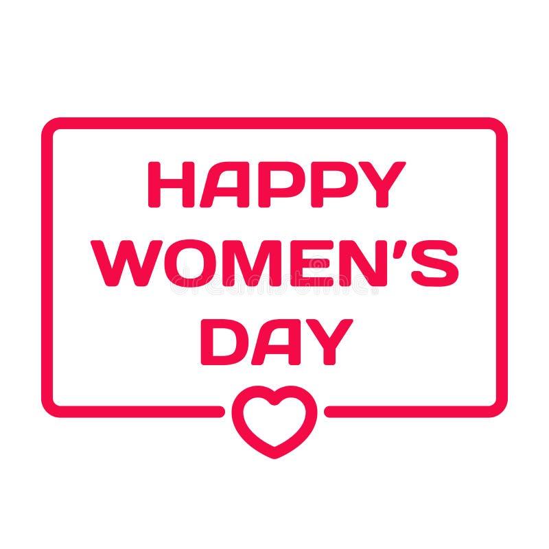 Crachá feliz do dia do ` s das mulheres com ícone do coração no fundo branco 8 de março tema na bolha do diálogo Selo das citaçõe ilustração royalty free