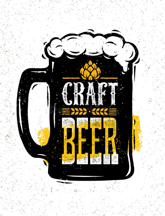 Craft Beer Sold Here Rough Banner. Vector Artisan Beverage Illustration Design Concept On Grunge Distressed Background.  royalty free illustration