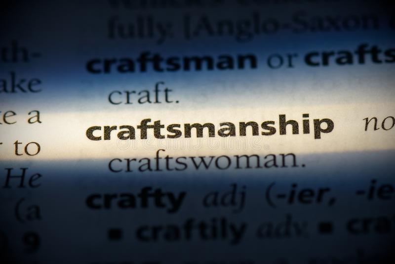Craftsmanship. Word in a dictionary.  concept, definition stock image