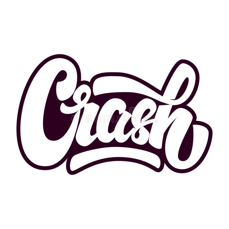 crash Frase da rotulação isolada no fundo branco ilustração do vetor