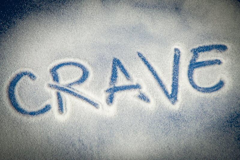 CRAVE geschrieben mit Zucker stockfotos