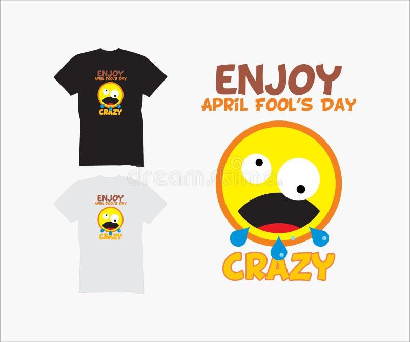 Crazy april fools day, design for creative t-shirt vector illustration