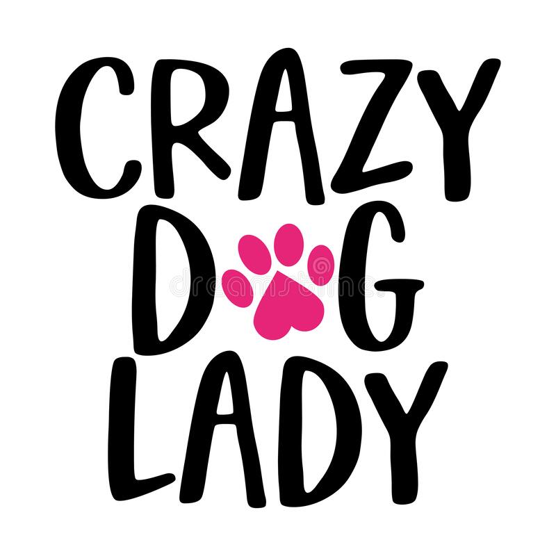 Free Crazy Dog Lady - Words With Cat Footprint. Stock Image - 212718591