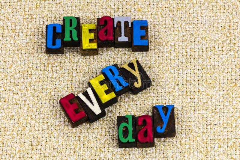 Create every day creation letterpress stock photos