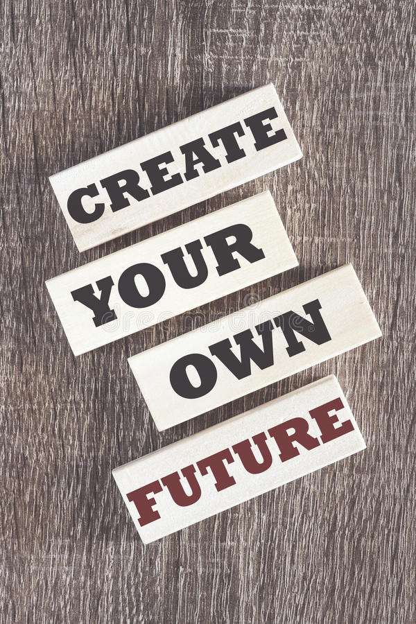 Create your own future motivational message royalty free stock images