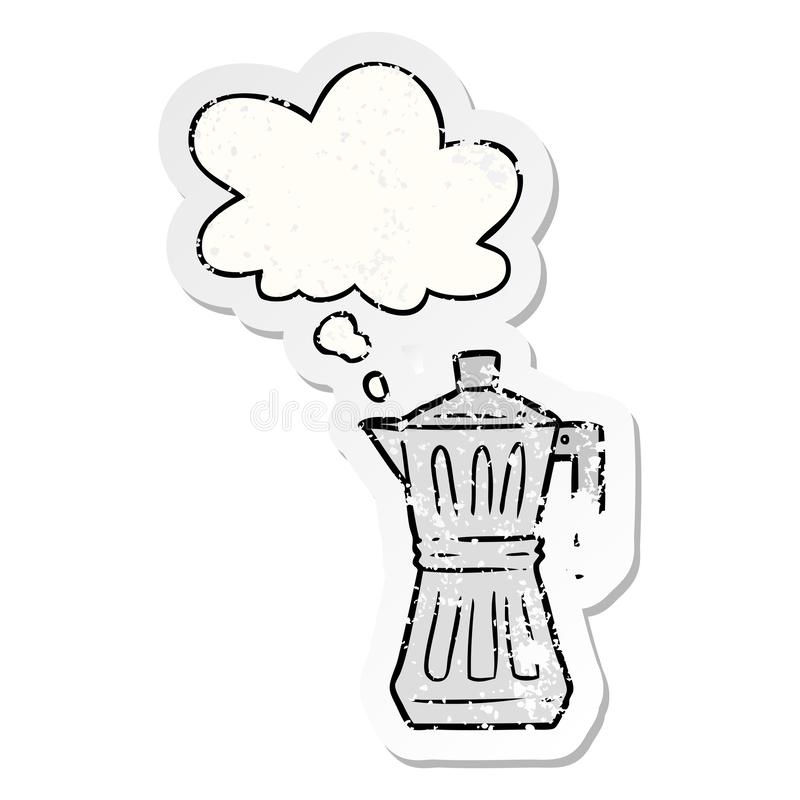 A creative cartoon espresso maker and thought bubble as a distressed worn sticker. An original creative cartoon espresso maker and thought bubble as a distressed stock illustration