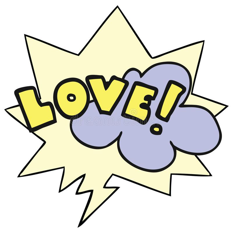 A creative cartoon word love and speech bubble. An original creative cartoon word love and speech bubble royalty free illustration