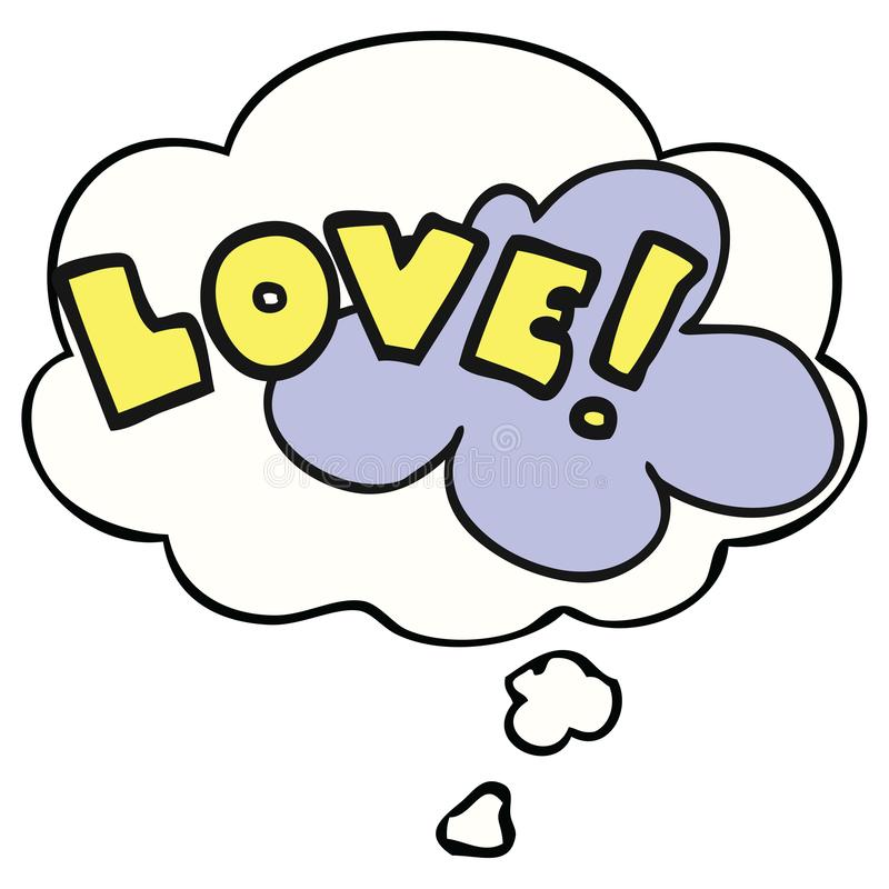 A creative cartoon word love and thought bubble. An original creative cartoon word love and thought bubble royalty free illustration