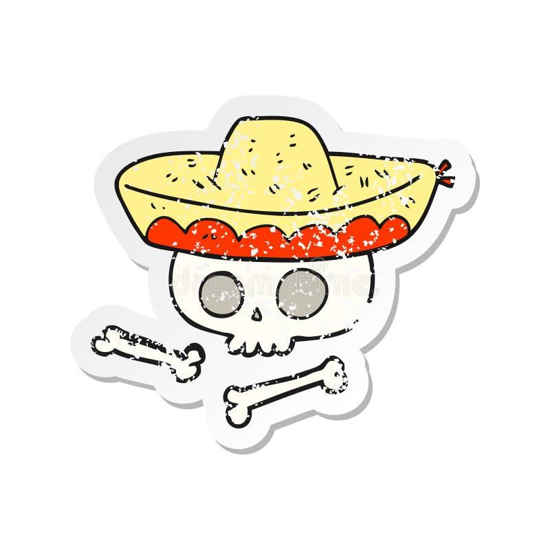 Retro distressed sticker of a cartoon skull in mexican hat. A creative illustrated retro distressed sticker of a cartoon skull in mexican hat vector illustration