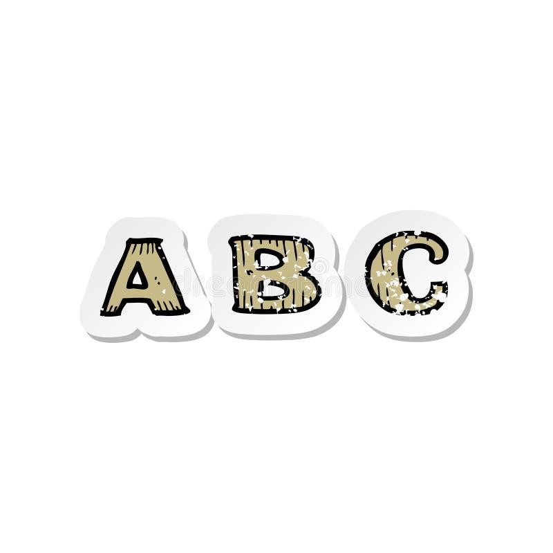 A creative retro distressed sticker of a A B C cartoon royalty free illustration
