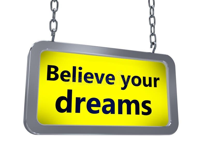 Credi i vostri sogni sul tabellone per le affissioni illustrazione vettoriale