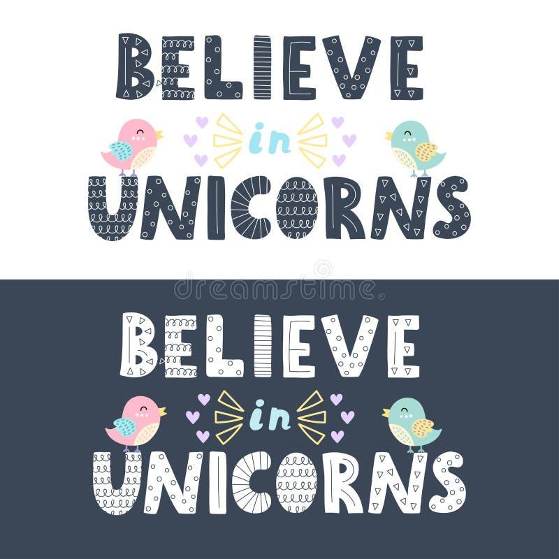 Credi negli unicorni che segnano in due versioni illustrazione vettoriale