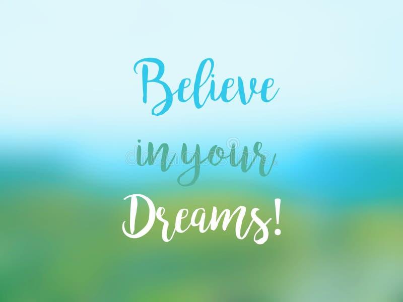 Credi nella vostra carta ispiratrice di citazione di sogni illustrazione vettoriale