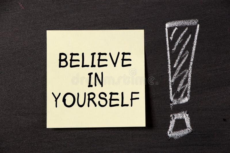 Credi in voi stesso! fotografia stock