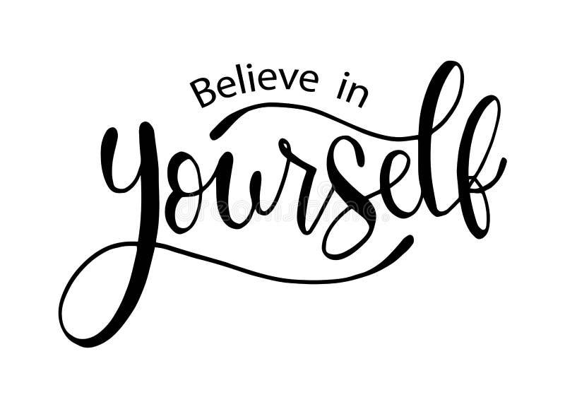 Credi in voi stesso, mano segnante il manifesto con lettere positivo di tipografia dell'iscrizione, frase scritta a mano concettu royalty illustrazione gratis