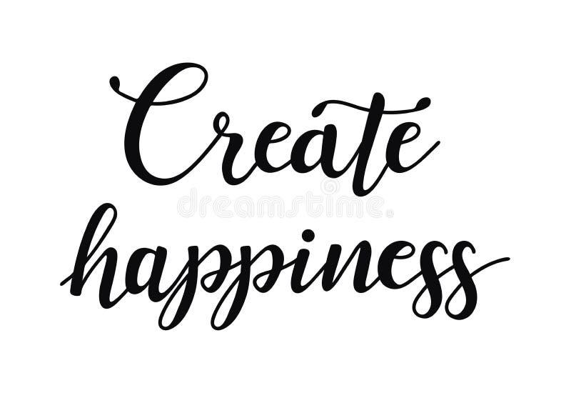 Creeer Geluk Inspirational citaat over gelukkig Moderne kalligrafieuitdrukking royalty-vrije illustratie