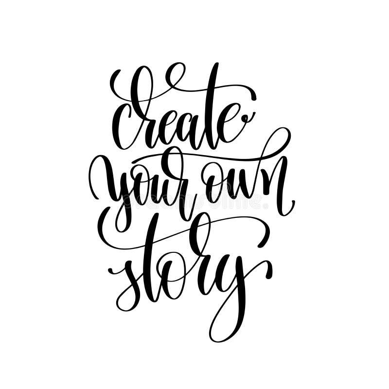 Creeer uw eigen verhaal zwart-witte hand geschreven van letters voorziende pos vector illustratie