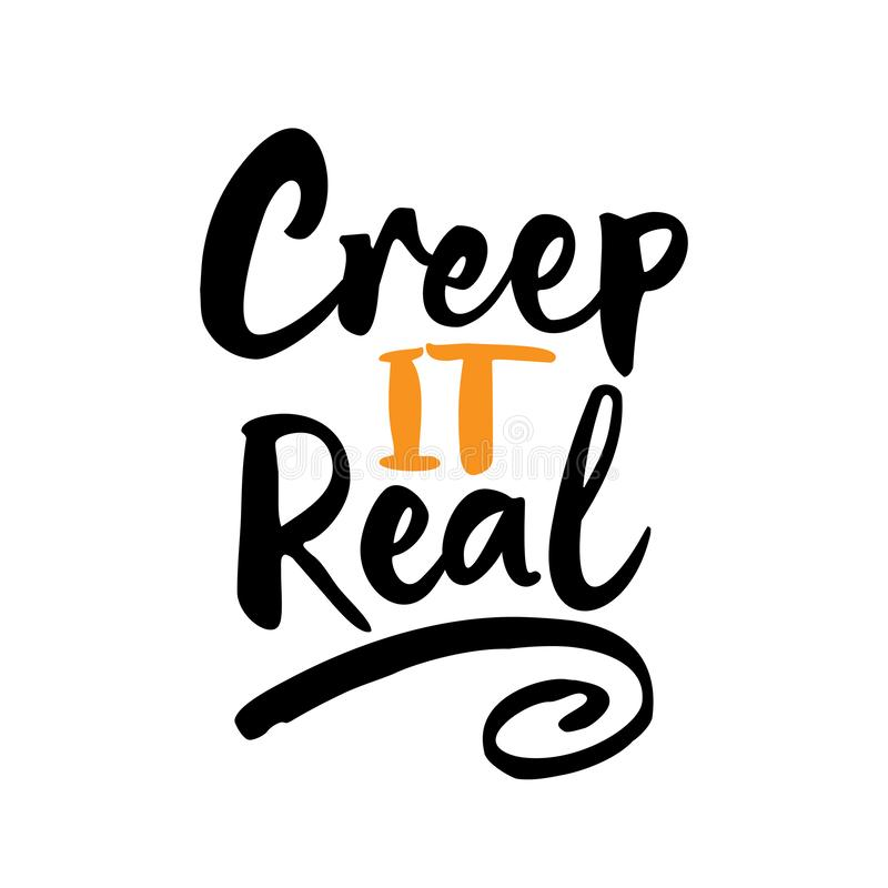 Free Creep It Real -Halloween Overlays, Lettering Labels Design. Royalty Free Stock Photos - 131409698