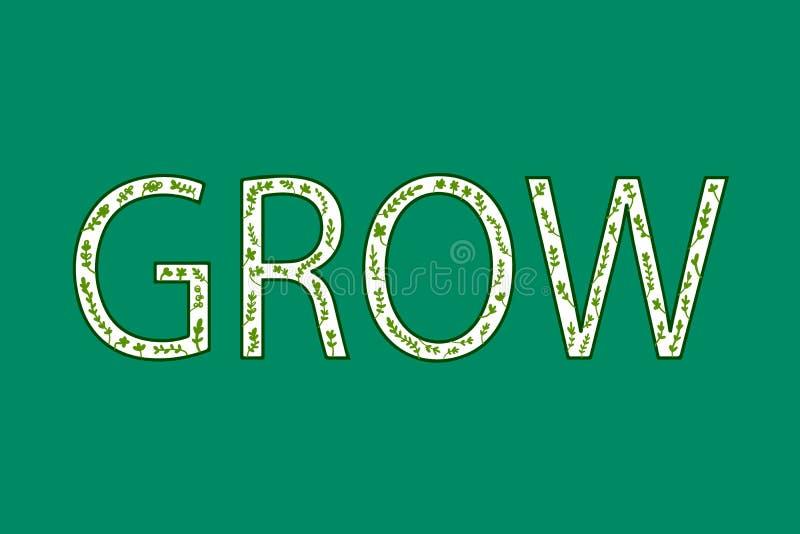 Cresça bonito rotulando a fonte e letras verdes com as plantas dentro da rotulação para bandeiras da apresentação dos cartazes da ilustração royalty free