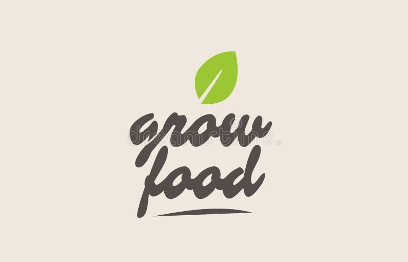 cresça a palavra ou o texto do alimento com folha verde Rotulação escrita à mão ilustração do vetor