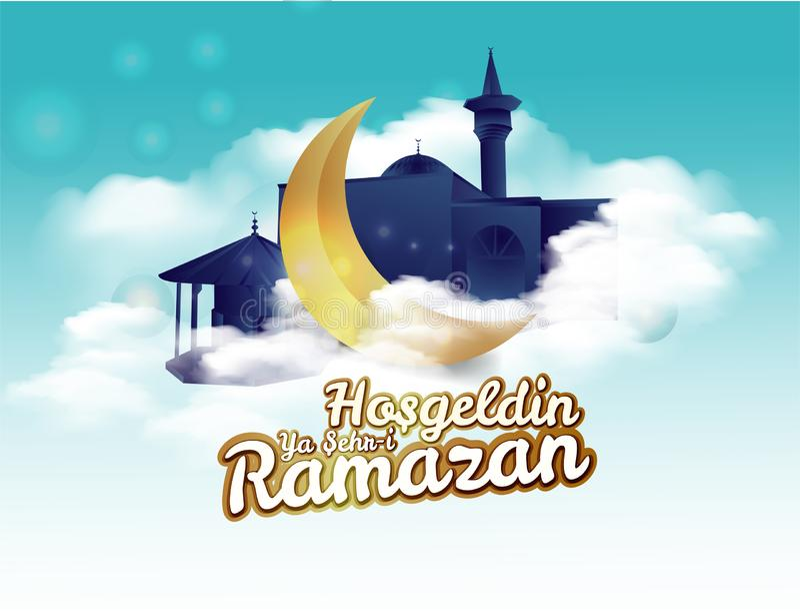 Crescent moon and calligraphy inscription which means `` Hosgeldin Ya Sehri Ramazan`` on night cloudy background. translation: Ram. Adan Kareem greeting card vector illustration