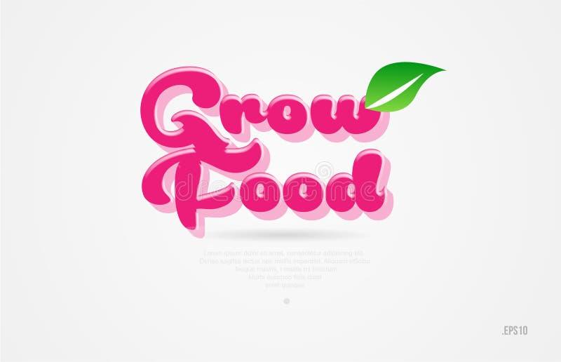 crezca la palabra de la comida 3d con una hoja verde y un logotipo rosado del color stock de ilustración