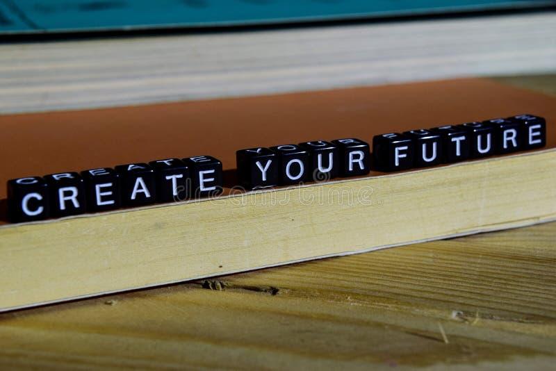 Crie seu futuro em blocos de madeira Conceito da motivação e da inspiração imagem de stock