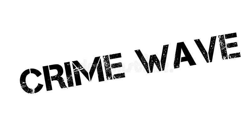 Crime Wave rubber stamp vector illustration