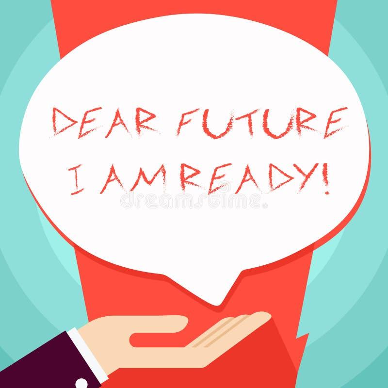 ?criture conceptuelle de main me montrant ? cher avenir suis pr?t E illustration libre de droits