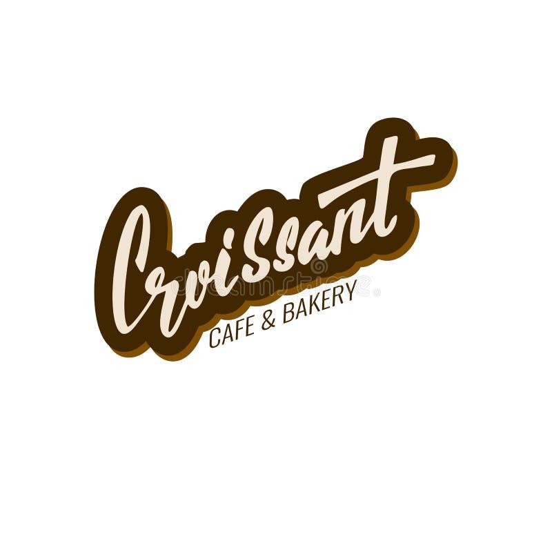 croissant Caffè e forno Progettazione di logo redatta mano dell'iscrizione per il forno, il caffè, il negozio domestici ecc royalty illustrazione gratis