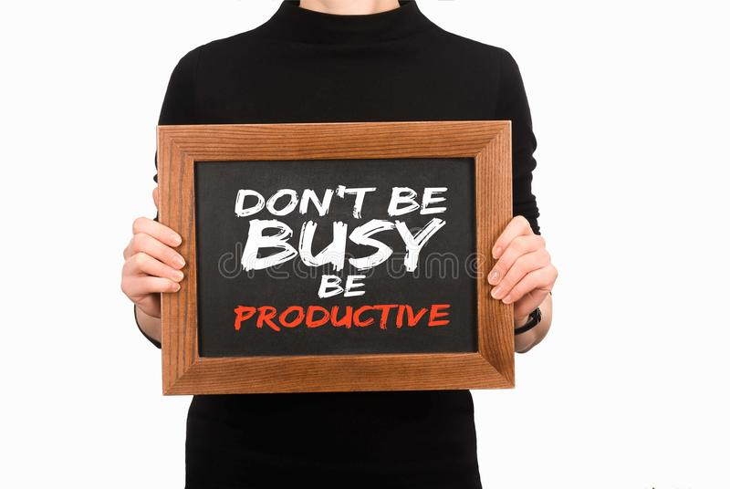 Cropped image of woman holding wooden board with inscription dont be busy be productive. Isolated on white vector illustration