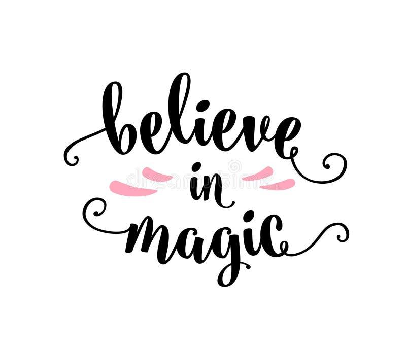 Croyez au magique, en marquant avec des lettres l'illustration de signe des textes d'isolement sur le blanc illustration de vecteur