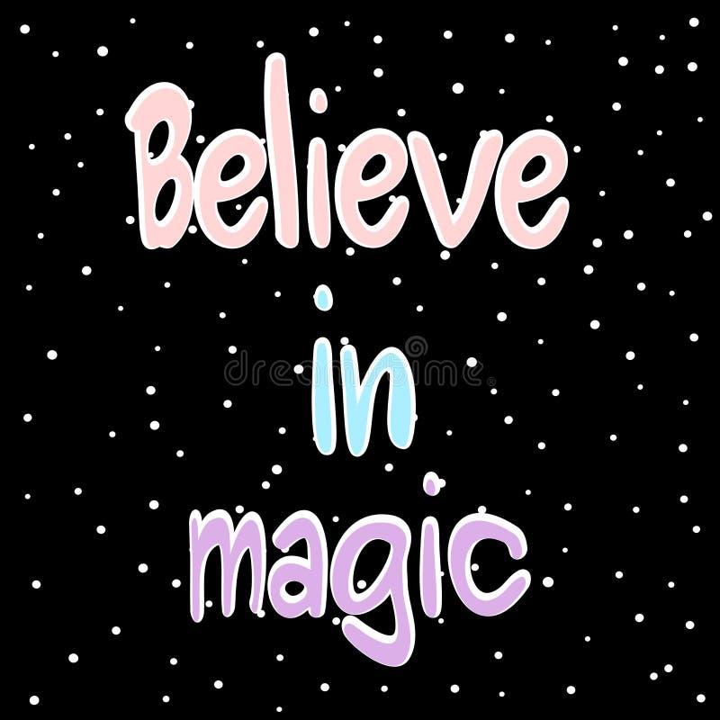 Croyez en illustration colorée de carte de motivation tirée par la main magique de citation illustration stock