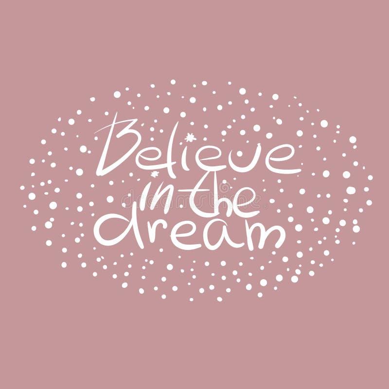 Croyez en rêve illustration stock