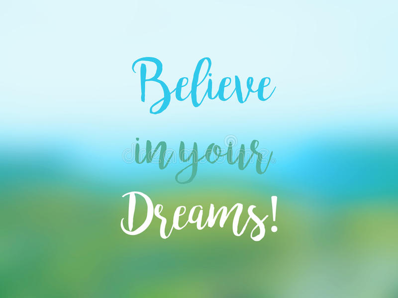 Croyez en votre carte inspirée de citation de rêves illustration de vecteur