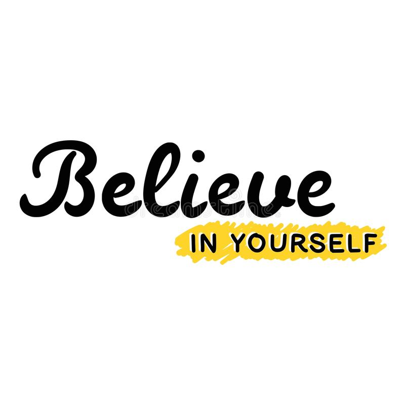 Croyez en vous-même illustration libre de droits