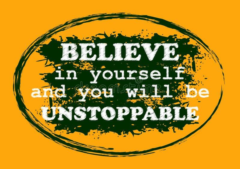 Croyez en vous-même et vous sera carte imparable de typographie de cru d'affiche illustration stock