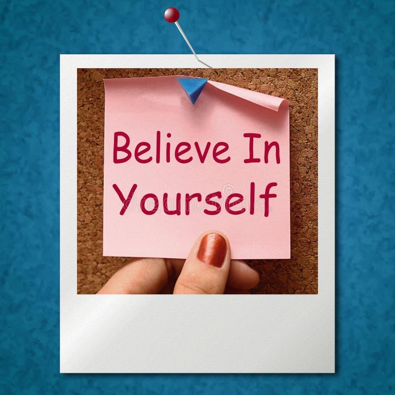 Croyez en vous-même la croyance d'individu d'expositions de photo illustration stock