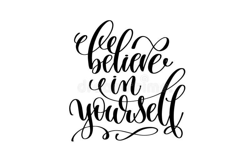 Croyez en vous-même la main écrite en marquant avec des lettres la citation positive illustration stock