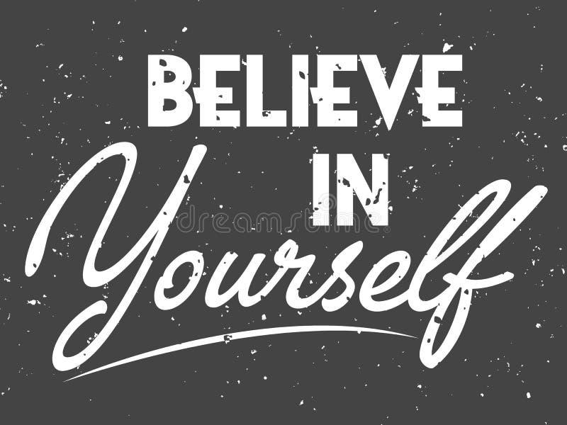 Croyez en vous-même la main noire et blanche marquant avec des lettres l'affiche positive de typographie d'inscription de police  illustration de vecteur