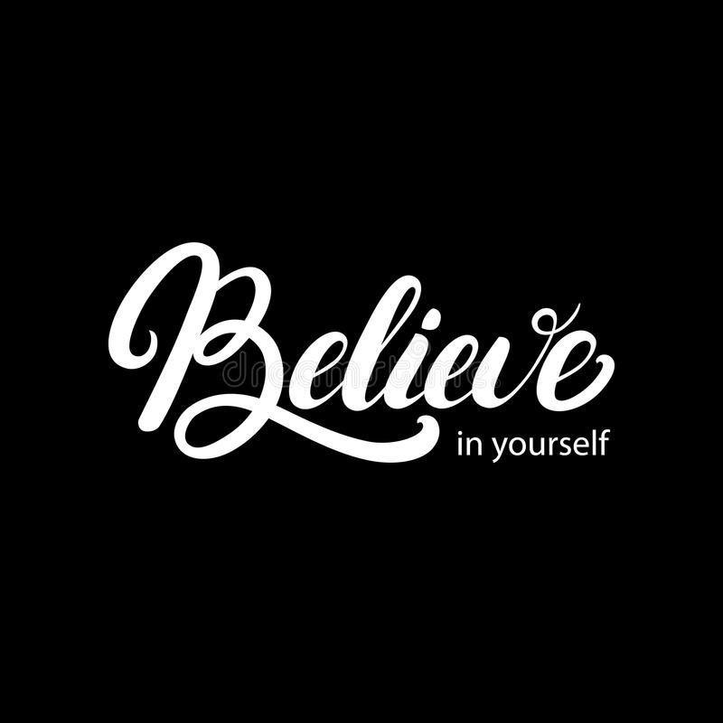 Croyez en vous-même le lettrage écrit par main illustration de vecteur
