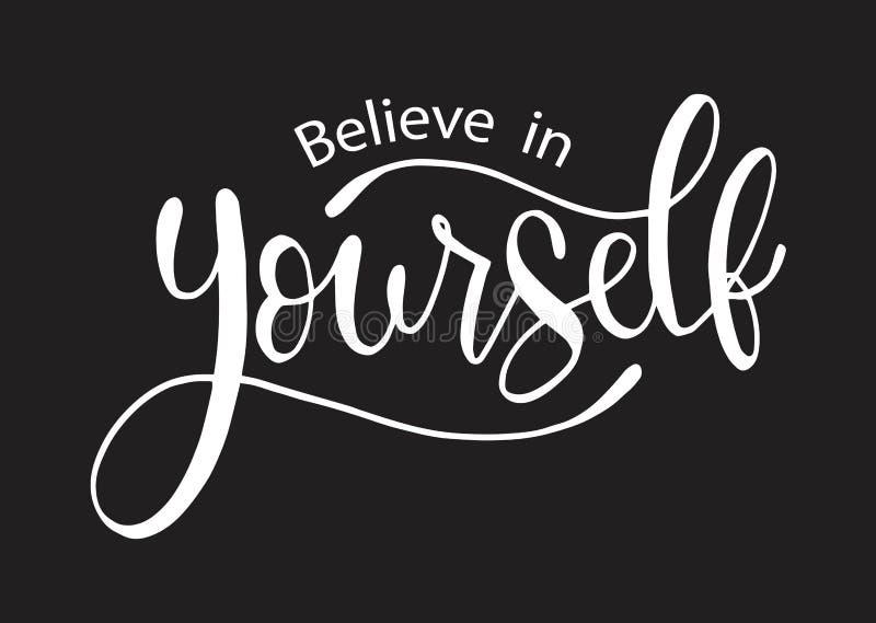 Croyez en vous-même, main marquant avec des lettres l'affiche positive de typographie d'inscription, expression manuscrite concep illustration libre de droits