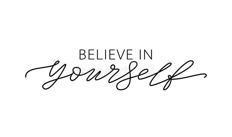 Croyez en vous-m?me Texte moderne de calligraphie de citation de motivation croire en vous-m?me Illustration de vecteur illustration libre de droits