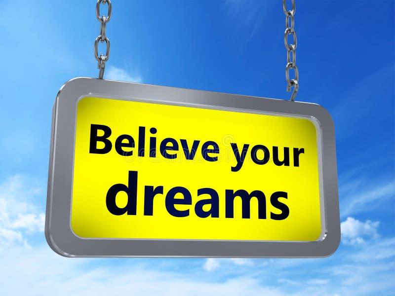 Croyez vos rêves sur le panneau d'affichage illustration stock