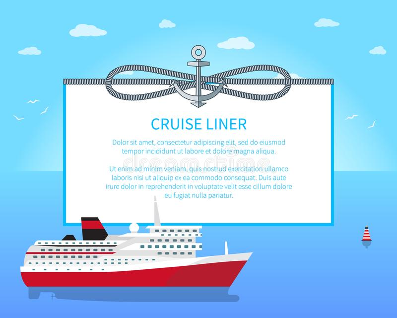 Cruise Liner Colorful Poster Vector Illustration. Blue add text sample, big cruise sea ship with red bottom, cute clouds, cordage loop, calm sea water stock illustration