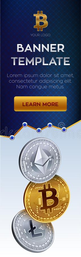 Crypto currency editable banner template. Bitcoin, Ethereum, Litecoin. 3D isometric Physical coins. Golden bitcoin coin. And silver ethereum and litecoin coins vector illustration