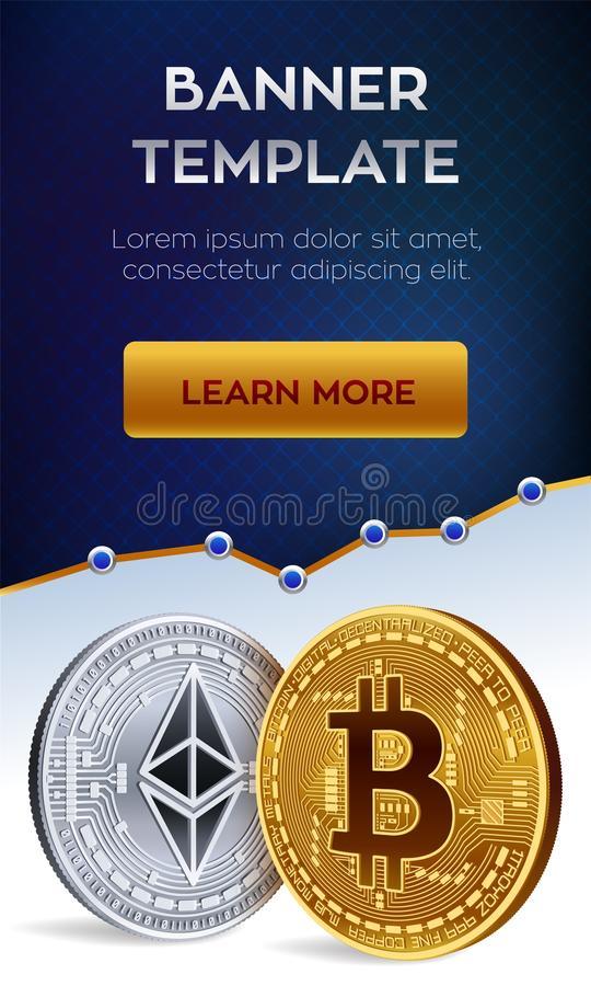 Cryptocurrency editable banner template. Bitcoin. Ethereum. 3D isometric Physical bit coins. Golden bitcoin and siver Ethereum coi. Ns. Stock vector illustration stock illustration