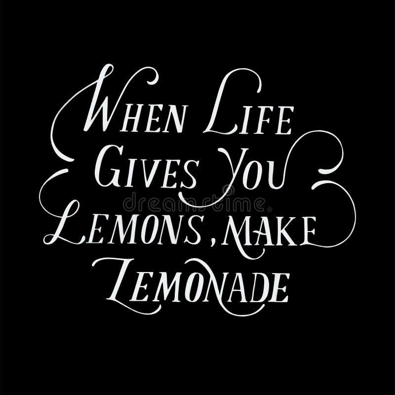 Cuando la vida le da los limones hacen la limonada ilustración del vector